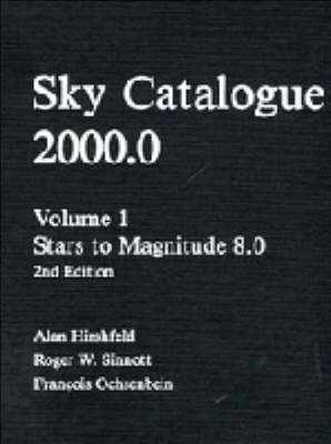 Sky Catalogue 2000.0: Volume 1: v. 1: Stars to Magnitude 8.0 by Alan W Hirshfeld image