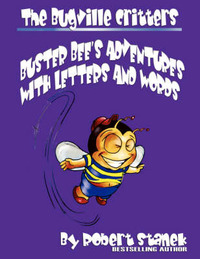 The Bugville Critters' Adventures with Letters and Words by Robert Stanek image