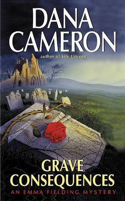 Grave Consequences by Dana Cameron image
