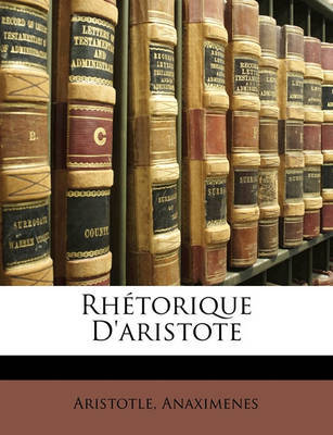 Rhtorique D'Aristote by * Aristotle image