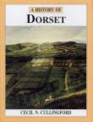 A History of Dorset by Cecil C Cullingford image