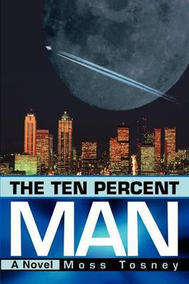 The Ten Percent Man by Moss Tosney image