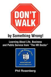 Don't Walk by Something Wrong! by Phil Rosenberg image