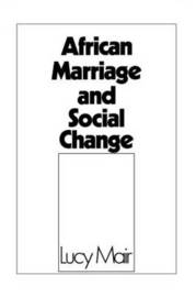 African Marriage and Social Change by Lucy P. Mair image