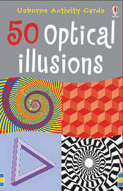 50 Optical Illusions by Sam Taplin