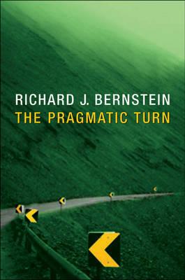 The Pragmatic Turn by Richard J Bernstein image