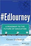 #EdJourney by Grant Lichtman