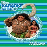 Disney Karaoke Series: Moana by Various