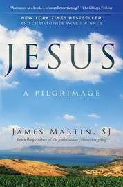 Jesus by James Martin