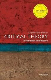 Critical Theory: A Very Short Introduction by Stephen Eric Bronner