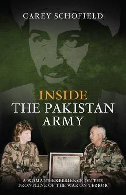 Inside the Pakistan Army by Carey Schofield image