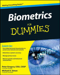 Biometrics For Dummies by Peter H Gregory