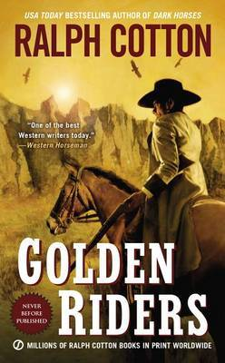 Golden Riders by Ralph W Cotton image