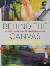Behind the Canvas by Warwick Henderson