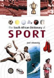The South African Dictonary of Sport by Joel Alswang image