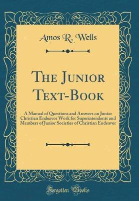 The Junior Text-Book by Amos R. Wells image