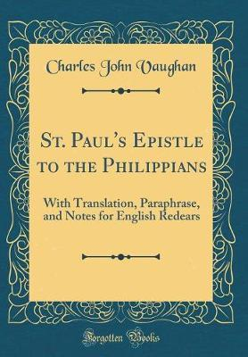 St. Paul's Epistle to the Philippians by Charles John Vaughan