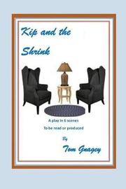 Kip and the Shrink by Tom Gnagey