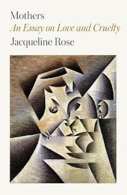 Mothers by Jacqueline Rose image