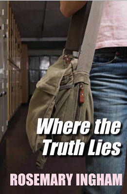 Where the Truth Lies by Rosemary Ingham image