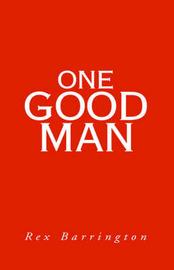 One Good Man by Rex Barrington image