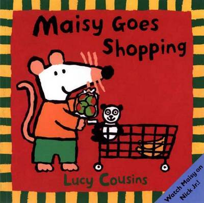 Maisy Goes Shopping by Lucy Cousins image