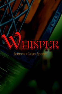 Whisper by Barbara Case Speers