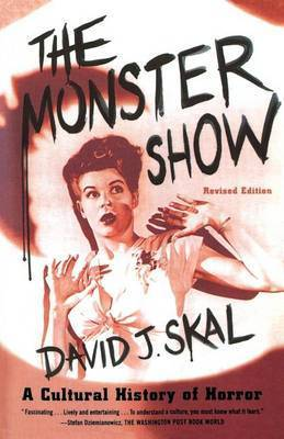 The Monster Show by David J Skal