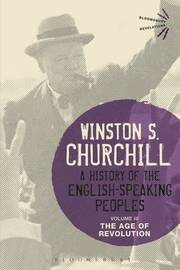 A History of the English-Speaking Peoples Volume III by Winston S Churchill