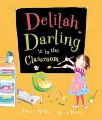 Delilah Darling is in the Classroom by Jeanne Willis image