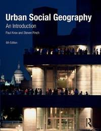 Urban Social Geography by Paul Knox