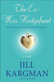 The Ex-Mrs. Hedgefund by Jill Kargman image