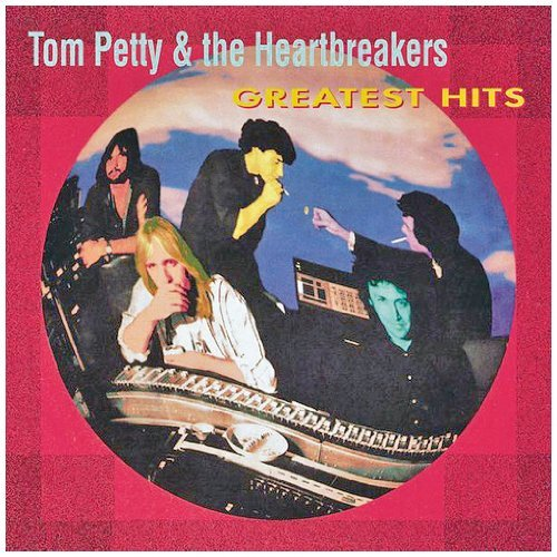 Greatest Hits by Tom Petty And The Heartbreakers
