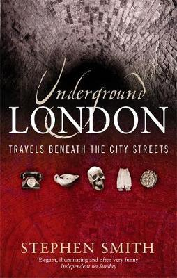 Underground London by Stephen Smith image