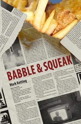 Babble And Squeak by Mark Kotting image