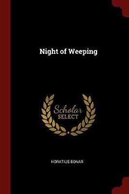 Night of Weeping by Horatius Bonar image