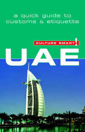 UAE - Culture Smart! The Essential Guide to Customs & Culture by John Walsh image