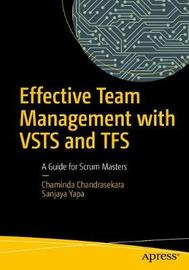 Effective Team Management with VSTS and TFS by Chaminda Chandrasekara