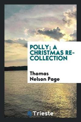 Polly; A Christmas Recollection by Thomas Nelson Page image