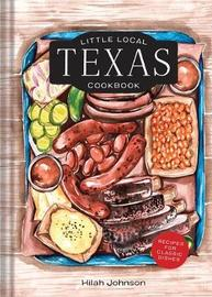 Little Local Texas Cookbook by Johnson