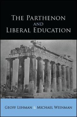 The Parthenon and Liberal Education by Geoff Lehman image