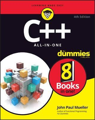 C++ All-in-One For Dummies by John Paul Mueller