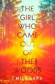The Girl Who Came Out of the Woods by Emily Barr image