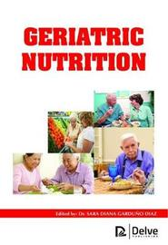 Geriatric Nutrition by Leena Johnson Chako
