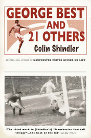George Best and 21 Others by Colin Shindler image