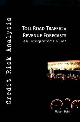 Toll Road Traffic & Revenue Forecasts by Robert Bain image