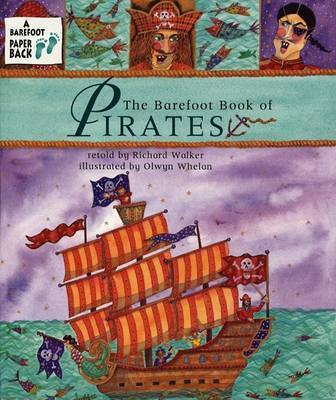 Barefoot Book of Pirates by Richard Walker, PH.D.