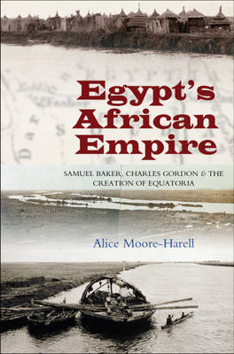 Egypt's Africa Empire by Alice Moore-Harell image