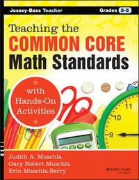 Teaching the Common Core Math Standards with Hands-On Activities, Grades 3-5 by Judith A Muschla