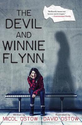 The Devil And Winne Flynn by Micol Ostow